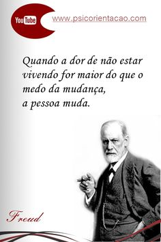 frases formatura psicologia, Freud, frases psicologia organizacional, frases celebres psicologia, frases de psicologia freud,