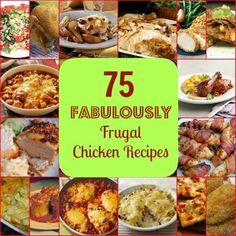 75 Fabulously Frugal Chicken Recipes via the HotCouponWorld community!