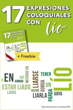 Aprende español: 17 expresiones coloquiales con LÍO [Podcast 044] Learn Spanish in fun and easy way with our award-winning podcast: http://espanolautomatico.com/podcast/044REPIN for later