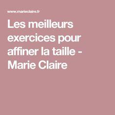 Les meilleurs exercices pour affiner la taille - Marie Claire