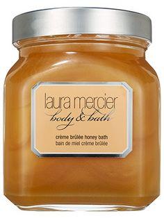 Body (bath product): Laura Mercier Crème Brûlée Honey Bath is as decadent as it gets