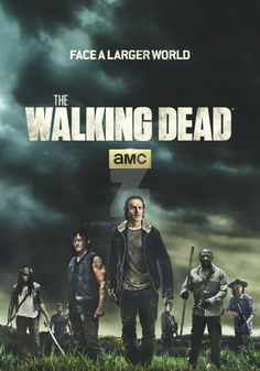 A new poster I came up with for the return of Season 6 of The Walking Dead. The Walking Dead - Season 6 - Face A Larger World Walking Dead Clothes, Carl The Walking Dead, Walking Dead Season 6, Walking Dead Series, Random Walk, Walking Dead Wallpaper, Best Tv Shows, Best Shows Ever, Favorite Tv Shows