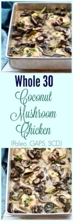Coconut Mushroom Chicken (Paleo, Whole 30, GAPS, SCD, Gluten Free)
