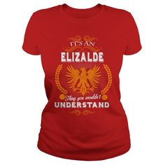ELIZALDE,  ELIZALDEYEAR,  ELIZALDEBirthday,  ELIZALDEHoodie,  ELIZALDEName #gift #ideas #Popular #Everything #Videos #Shop #Animals #pets #Architecture #Art #Cars #motorcycles #Celebrities #DIY #crafts #Design #Education #Entertainment #Food #drink #Gardening #Geek #Hair #beauty #Health #fitness #History #Holidays #events #Home decor #Humor #Illustrations #posters #Kids #parenting #Men #Outdoors #Photography #Products #Quotes #Science #nature #Sports #Tattoos #Technology #Travel #Weddings…