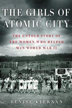 Join the Nonfiction Book Club's discussion at the Blake Library, Monday, November 24th at 6:30pm. In The Girls of Atomic City, Denise Kiernan traces the astonishing story of these unsung WWII workers through interviews with dozens of surviving women and other Oak Ridge residents. This is history and science made fresh and vibrant—a beautifully told, deeply researched story that unfolds in a suspenseful and exciting way.