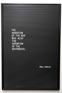 The invention of the ship. Quote by Paul Virilio