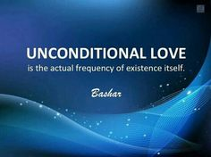~ Bashar Unconditional love is the actual frequency of existence. *interesting, for the past few hours this concept has invaded my thoughts with a weird intensity and then it pops up as the first suggested pin* A Course In Miracles, E Mc2, Unconditional Love, Spiritual Life, Love And Light, Law Of Attraction, Self Love, Awakening, Life Lessons