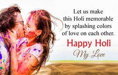 Happy Holi Quotes, Holi Love Messages Wishes, Inspirational Holi Status Best Holi Wishes, Holi Wishes Quotes, Happy Holi Quotes, Holi Wishes Images, Happy Holi Images, Happy Holi Wishes, Holi Wishes In Hindi, Holi Greetings Messages, Holi Messages