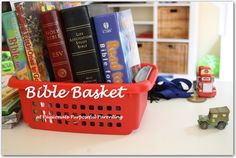 Bible Basket idea and several links to other great spiritual training ideas.