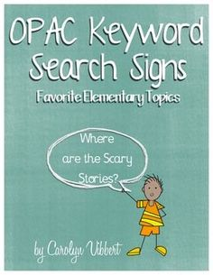 Elementary Library OPAC Search Signs - Help my students search for books on Destiny | Free!