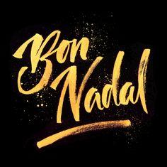 Bon Nadal #Calligraphy #Lettering #Design #Typography #brush #brushpen #type #gold #bonnadal #feliznavidad #christmas