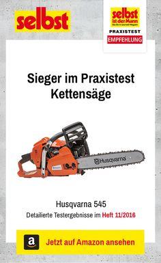 Die Husqvarna 545 ist der Testsieger im Praxistest Kettensäge: Wir haben sieben Motorsägen getestet.