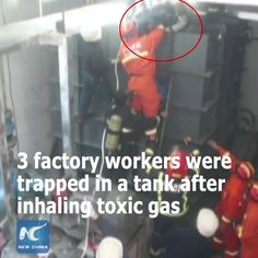 Three factory workers were rescued after inhaling toxic paint gas in a giant tank in NE China's Liaoning Province.
