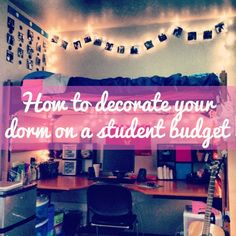 How to decorate your dorm room when you are broke. TONS of saving on dorm decor. LOVE this