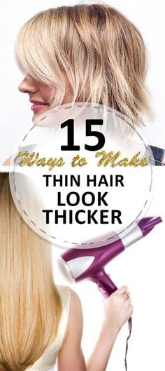 how to make thin hair look thicker hairstyles