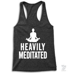 Heavily Meditated!