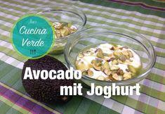 Avocado-Dessert mit Joghurt - Rezept von Joes Cucina Verde Engagement Ring Cuts, Cereal, Avocado Dessert, Breakfast, Chef, Food, Yogurt Recipes, Honey, Morning Coffee