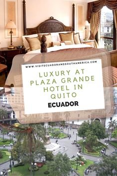 Luxury at Plaza Grande Hotel in Quito, Ecuador - travel Grande Hotel, Quito Ecuador, Travel Tags, South America, Latin America, Galapagos Islands, Just Dream, Romantic Travel, Plan Your Trip