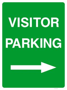 Buy a Visitor Parking Sign Right Arrow or explore other Parking signs at The Sign Shed Shop