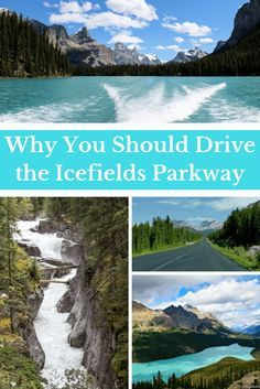 Why You Should Drive the Icefields Parkway   Travel Canada   Banff National Park   Jasper National Park   Canadian Rockies   Road trip