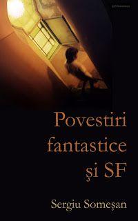Carti electronice gratis si legal: Sergiu Somesan - Povestiri fantastice si SF