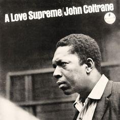 """John Coltrane: A Love Supreme Label: Impulse A-77 12"""" LP 1965  Design: George Gray Photo: Bob Thiele"""