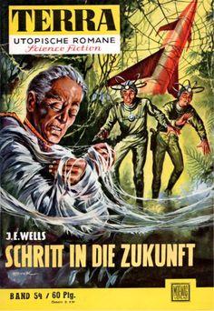Terra SF 54 Schritt in die Zukunft   J. E. Wells  Titelbild 1. Auflage:  Johnny Bruck.#
