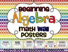 Beginning Algebra Math Wall Posters, perfect for a math wall and for extra help for your visual learners! $ item