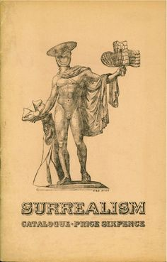 Catalogue of the International Surrealist Exhibition at the New Burlington Galleries, London, 11 June to 4 July 1936. Collage: Max Ernst