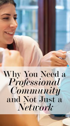 Why You Need a Professional Community and Not Just a Network