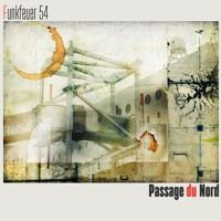 Funkfeuer 54 - Passage du Nord by Funkfeuer 54 on SoundCloud