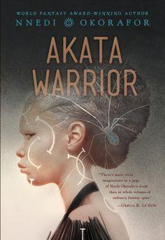 Akata Warrior (Akata Witch, #2) by Nnedi Okorafor - Released October 02, 2017 #fantasy #youngadult