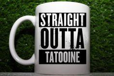 Straight Outta Tatooine Star Wars Bobba Fett Jedi Luke - Funny Coffee Mug (1X)
