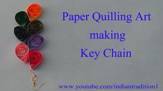 making key chain by using quilling paper made easy