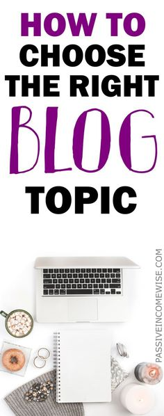 """The two most common questions I am asked from someone who wants start a blog are """"What topic should I blog about?"""" and """"How should I name my blog?"""" Best blog topics, domain name ideas, start a blog, blog niche ideas, how to choose blog name"""