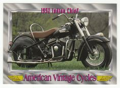 American Vintage Cycles Series I # 75 1952 Indian Chief - Champ 1992