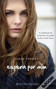 Gayle Forman - Espera Por Mim