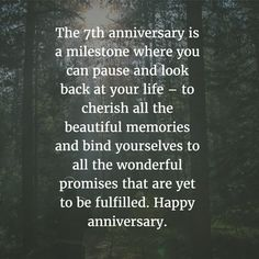 7 Year Anniversary Quotes For The S Who Made It Through Enkiquotes