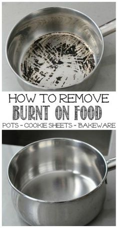 Remove Burnt Food from Pots Great tips to remove burnt on food from stainless steel pots - works on cookie sheets and other baking items too!Great tips to remove burnt on food from stainless steel pots - works on cookie sheets and other baking items too! Household Cleaning Tips, Deep Cleaning Tips, Toilet Cleaning, Cleaning Recipes, House Cleaning Tips, Natural Cleaning Products, Spring Cleaning, Cleaning Hacks, Diy Hacks