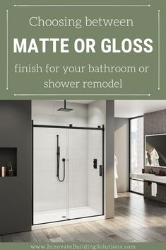 Learn 7 critical questions you need to ask to decide if a matte or gloss finish will be best for your shower pan, shower walls or bathroom fixtures. For more information call Innovate Building Solutions at for product, design and installation assistance. Cheap Bathroom Remodel, Shower Remodel, Bathroom Remodeling, Remodeling Ideas, Tiny Bathrooms, Small Bathroom, Bathroom Ideas, Shower Ideas, Tub Enclosures