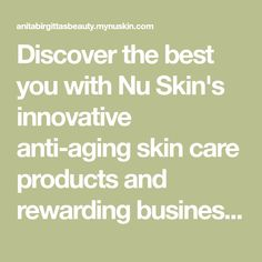Discover the best you with Nu Skin's innovative anti-aging skin care products and rewarding business opportunities, while making a difference in the world through our force for good initiatives. No matter where you are in life Nu Skin can help you grow through our uplifting culture. Curl Lashes, Nu Skin, I Site, Anti Aging Skin Care, Business Opportunities, Mascara, Innovation, Culture, Eye Makeup