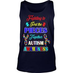 Fight Put Pieces Together Autism Awareness Tshirt #gift #ideas #Popular #Everything #Videos #Shop #Animals #pets #Architecture #Art #Cars #motorcycles #Celebrities #DIY #crafts #Design #Education #Entertainment #Food #drink #Gardening #Geek #Hair #beauty #Health #fitness #History #Holidays #events #Home decor #Humor #Illustrations #posters #Kids #parenting #Men #Outdoors #Photography #Products #Quotes #Science #nature #Sports #Tattoos #Technology #Travel #Weddings #Women