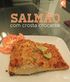 Salmão em Crosta Crocante | Salmon on Crispy Crust