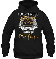 I don't need therapy. I just need to listen to Pink Floyd