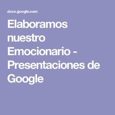 Elaboramos nuestro Emocionario - Presentaciones de Google
