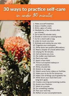 Self-care doesn't have to be time consuming. Here are 30 ways you can incorporate self-care into your day, even if you only have 30 minutes to spare. lifestyle 30 Ways to Practice Self-Care in Under 30 Minutes Health And Beauty, Health And Wellness, Health Tips, Mental Health, Health Fitness, Wellness Tips, Er 5, Self Care Activities, Self Care Routine