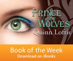 Prince of Wolves is the Ibooks Book of the Week this week!  https://itunes.apple.com/us/book/prince-wolves-book-1-grey/id462923655?mt=11