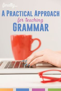 Grammar needn't be (and shouldn't be!) taught in a vacuum. A practical approach to grammar - for ELA teachers writing grammar lesson plans.
