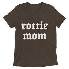 Rottie Mom Shirt Rottweiler Mom Shirt Rottweiler Shirt Rottweiler Lover Rottie Shirt Rottweiler T Shirt Rottweiler TShirt Rottweiler by 25VintagePlace