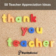 50 Teacher Appreciation Week ideas. Thank a teacher or educator with these simple tips.